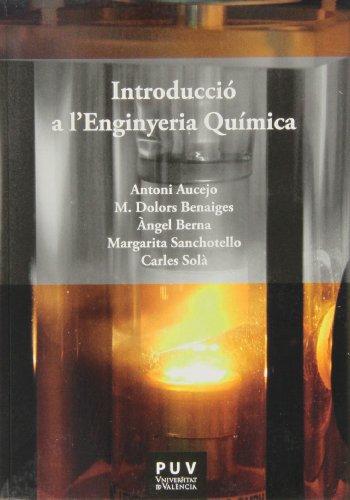 Introducció a l'enginyeria química (Fora de Col·lecció)