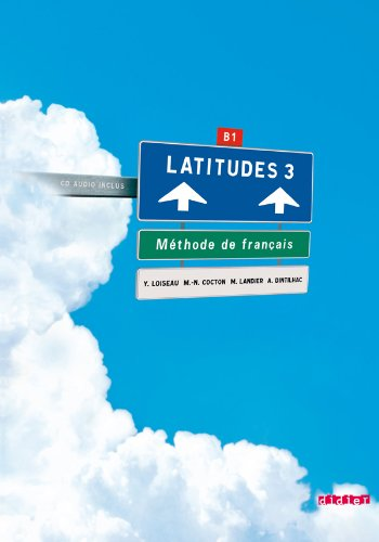 Latitudes. Con CD Audio. Per le Scuole superiori: 3