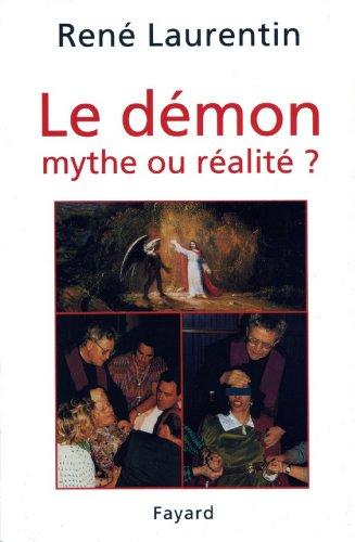 Le Démon, mythe ou réalité ? : Enseignement et expérience du Christ et de l'Eglise (Religieux)