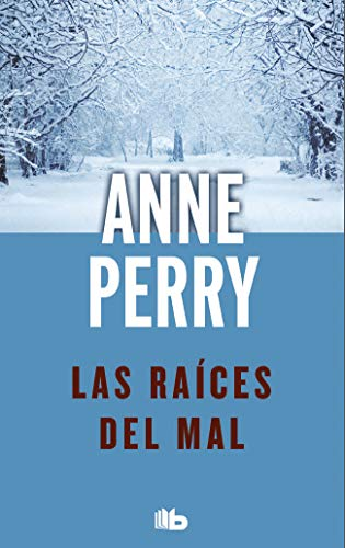 Las raíces del mal (Detective William Monk 10) por Anne Perry