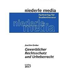 Gewerblicher Rechtsschutz und Urheberrecht: 2017