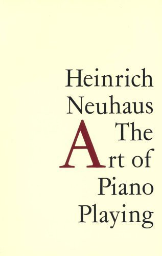 The Art of Piano Playing by Heinrich Neuhaus (1998-01-03)
