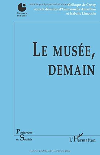 Le musée, demain par Isabelle Limousin