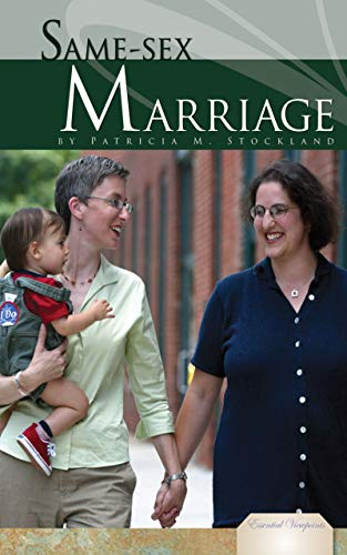 Same-Sex Marriage (Essential Viewpoints) (English Edition)