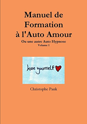 Manuel de Formation à l'Auto Amour