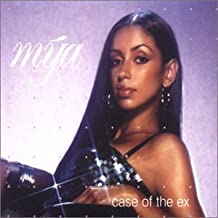 Case Of The Ex by Mya (2001-02-27)