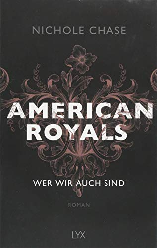 Chase Boys Band (American Royals - Wer wir auch sind (American-Royals-Reihe, Band 1))