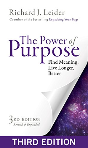 The Power of Purpose: Find Meaning, Live Longer, Better (English Edition)