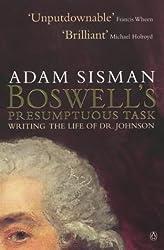 Boswell's Presumptuous Task by ADAM SISMAN (2001-05-03)