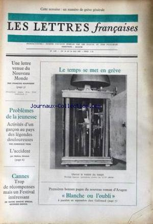 LETTRES FRANCAISES (LES) [No 1183] du 16/05/1967 - LE TEMPS SE MET EN GREVE - FRANCOIS NOURISSIER - PROBLEMES DE LA JEUNESSE PAR D. TRON - M. BENEZET - CANNES - GEORGES SADOUL - ARAGON.