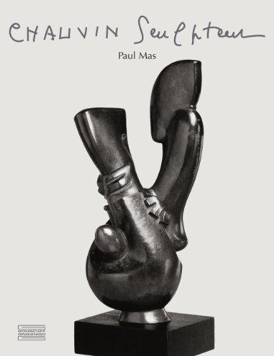 Chauvin sculpteur : Edition bilingue par Paul Mas