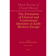 Dutch Review of Church History, Volume 85: The Formation of Clerical and Confessional Identities in Early Modern Europe