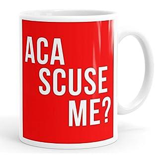 Personalised Customised ACA Scuse Me? Mug Cup