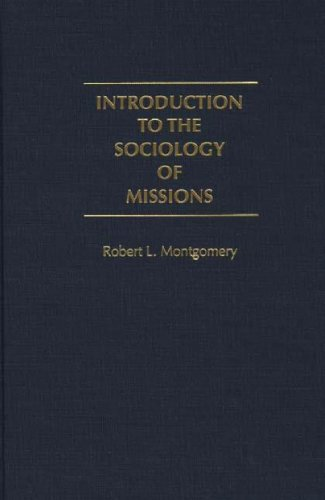 Introduction to the Sociology of Missions