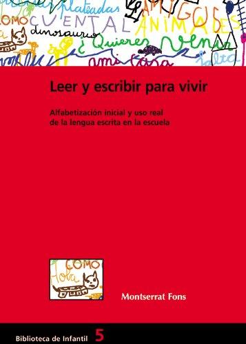 Leer y escribir para vivir: 005 (Biblioteca De Infantil)