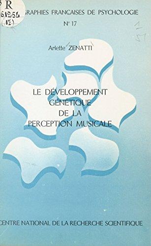 Le développement génétique de la perception musicale par Arlette Zenatti