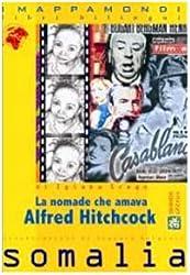 La nomade che amava Alfred Hitchcock