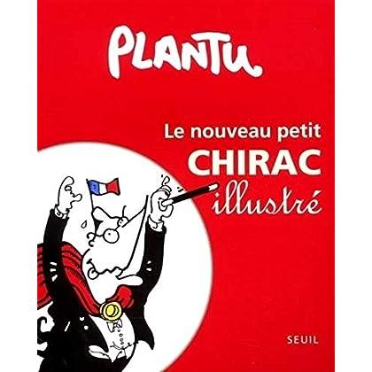 Le Nouveau Petit Chirac illustré