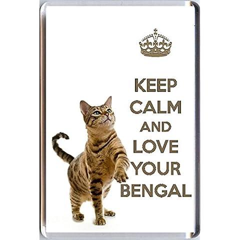 Keep Calm And Love Your Bengala Magnete Per Frigorifero, con immagine di un gatto Cute del Bengala. Regalo di natale o di compleanno per un BENGALA Gatto Amante.
