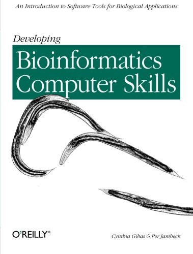 Developing Bioinformatics Computer Skills (Classique Us) por Cynthia Gibas