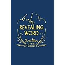 The Revealing Word: A Dictionary of Metaphysical Terms by Charles Fillmore (2014-06-26)