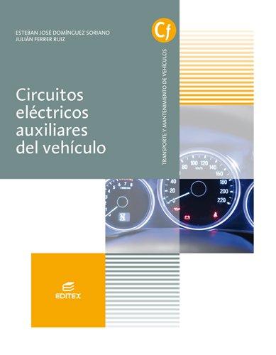 Circuitos eléctricos auxiliares del vehículo (Ciclos Formativos)