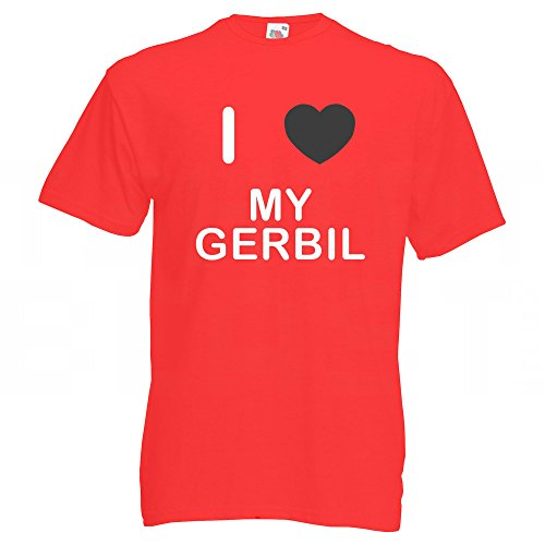 I Love My Gerbil - T-Shirt Rot