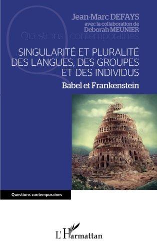Singularit et pluralit des langues, des groupes et des individus
