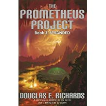 [Prometheus Project: Stranded Bk. 3] (By: Douglas E. Richards) [published: July, 2010]