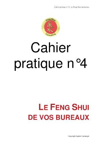 Cahier pratique n4 - Le Feng Shui de vos bureaux