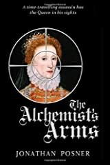 The Alchemist's Arms (The Witchfinder's Well) Paperback