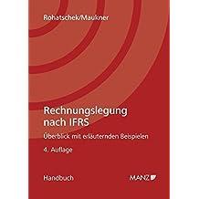 Rechnungslegung nach IFRS (R & W (Recht & Wirtschaft))