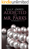 Addicted to Mr. Parks (The Park Series Book 2)