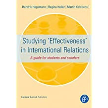Studying 'Effectiveness' in International Relations: A Guide for Students and Scholars