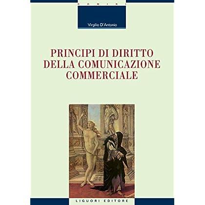 Principi Di Diritto Della Comunicazione Commerciale (Domini)