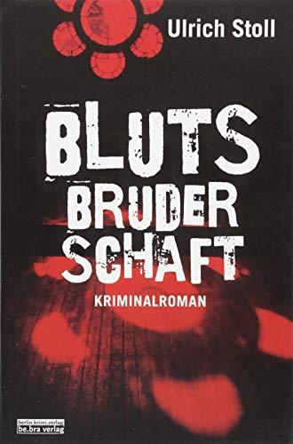 Buchseite und Rezensionen zu 'Blutsbruderschaft: Kriminalroman' von Ulrich Stoll