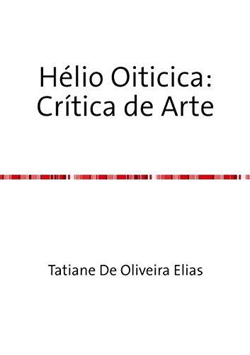 Hélio Oiticica: Crítica de (Helios Arte)