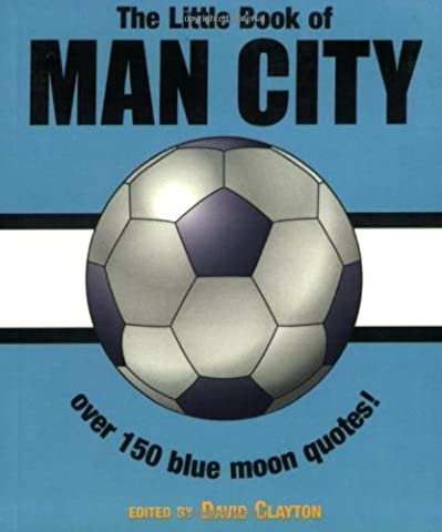 The Little Book of Man City (Little Book of Soccer)