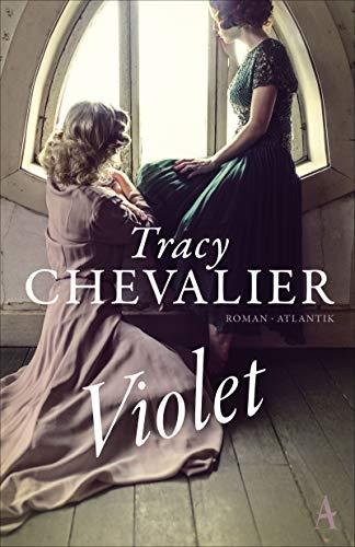 Buchseite und Rezensionen zu 'Violet: Roman' von Tracy Chevalier