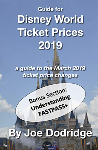 Guide for Disney World Ticket Prices 2019: a guide to the March 2019 ticket price changes (Short and Sweet Introductions Book 7) (English Edition) (World Park-tickets Disney)