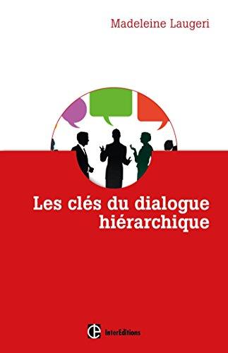 Les clés du dialogue hiérarchique