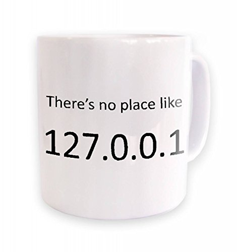 Theres No Place Like Home (127.0.0.1) Mug by Techy Bags By Big Mouth