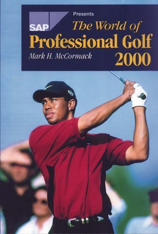 The World Of Professional Golf by Mark H. McCormack (2000-04-15) PDF Books