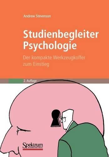 Preisvergleich Produktbild Studienbegleiter Psychologie: Der kompakte Werkzeugkoffer zum Einstieg