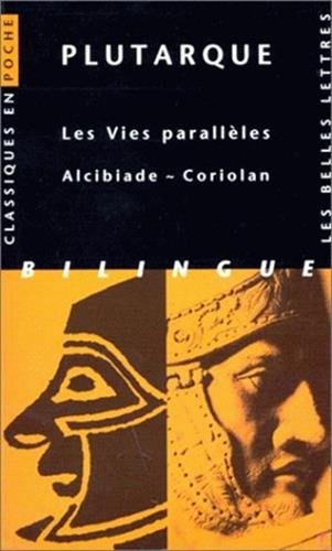 Les Vies parallles. Alcibiade ~ Coriolan