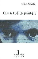 Qui a Tue Le Poete