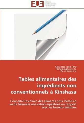 tables-alimentaires-des-ingrients-non-conventionnels-kinshasa-connaitre-la-chimie-des-aliments-pour-
