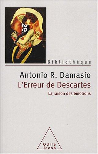 L'erreur de Descartes : La raison des émotions par Antonio-R Damasio