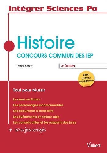 Histoire, concours commun des IEP : Tout pour réussir par Vuibert