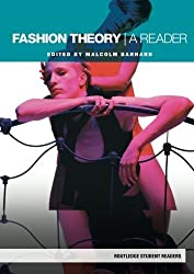 Fashion Theory: A Reader (Routledge Student Readers) by Malcolm Barnard (2007-06-16)
